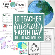 10 Teacher Friendly Earth Day Go-To Activities