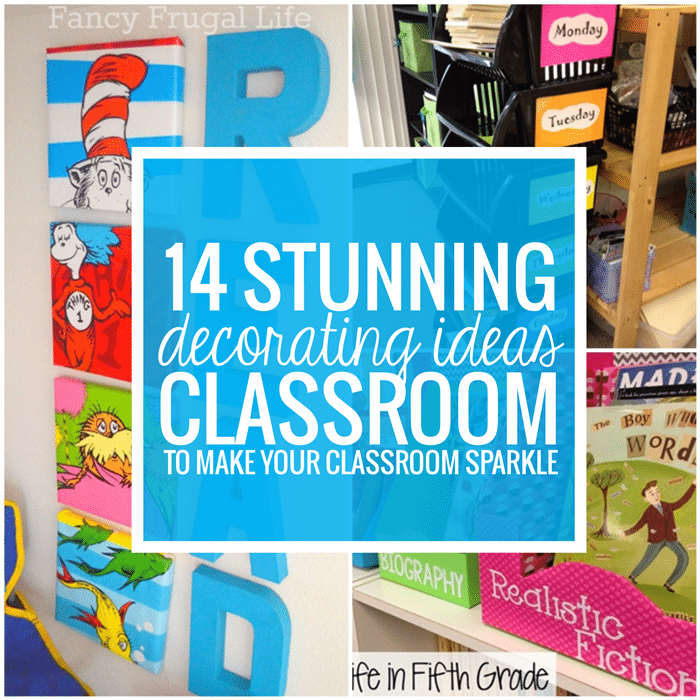 Classroom Decorating Ideas ~ Stunning classroom decorating ideas to make your