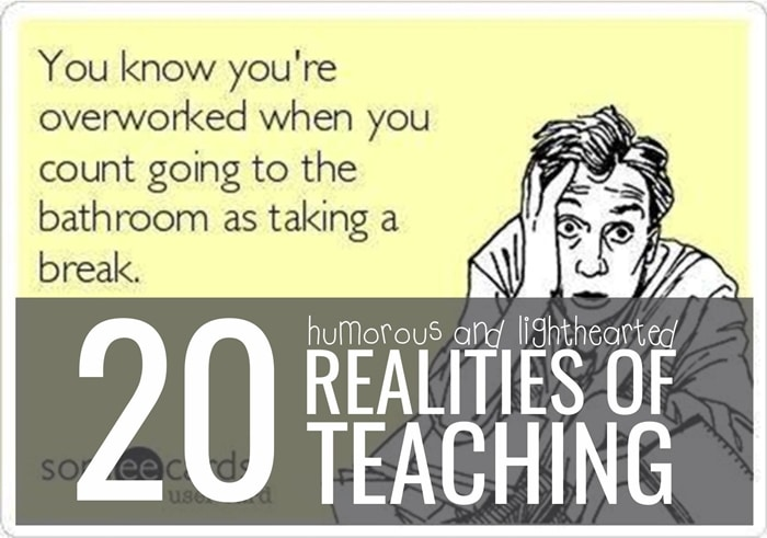 20 Humorous and Lighthearted Realities of Teaching