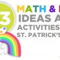 33 St. Patrick's Day Math Ideas and ELA Activities