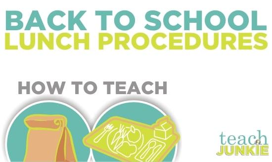 Teach Junkie: Back to School Lunch Procedures
