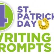 4 St. Patrick's Day Writing Prompts