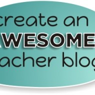 24 Steps to Creating an Awesome Teacher Blog