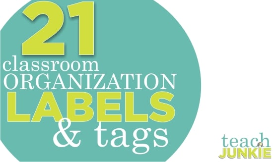 Teach Junkie: 21 Classroom Organization Labels and Tags