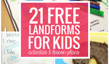21 Landforms for Kids Activities and Lesson Plans