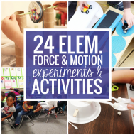 24 Elementary Force and Motion Experiments & Activities