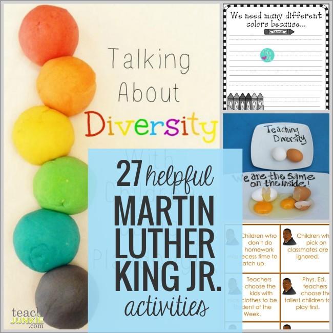 27 Helpful Martin Luther King Jr. Activities - Diversity: Teach Junkie