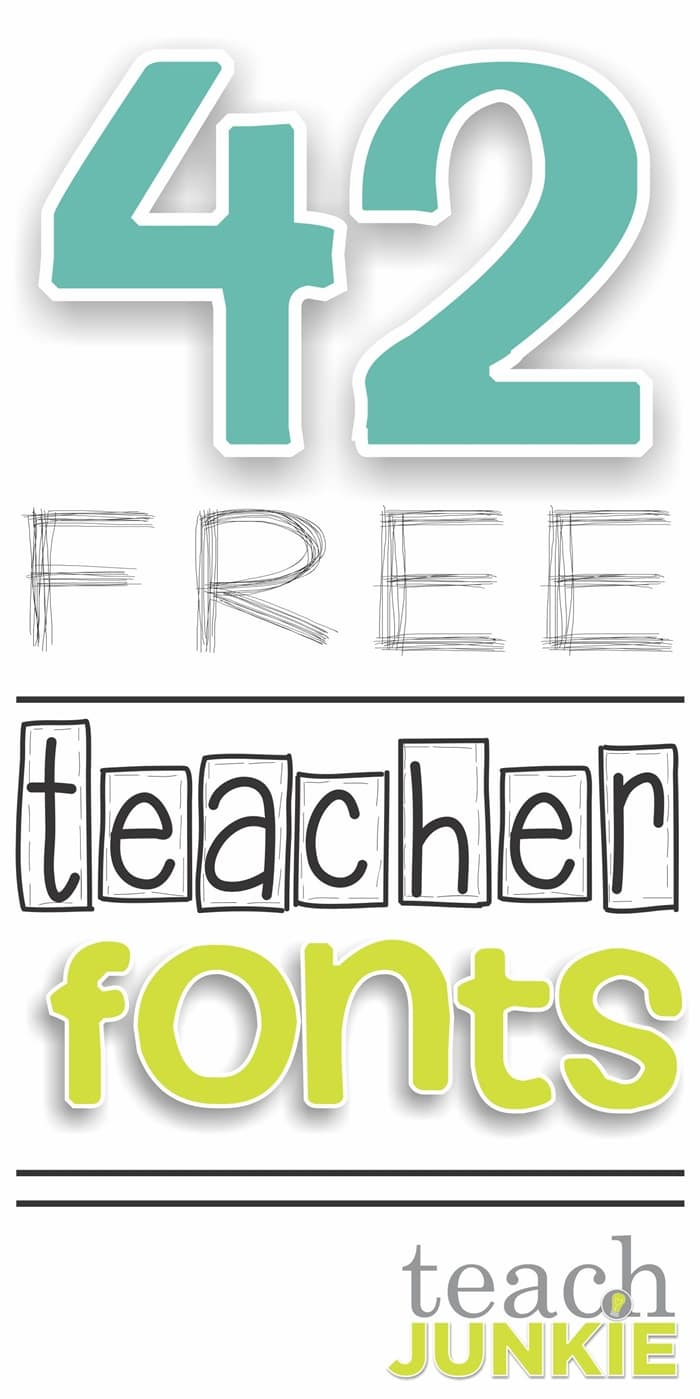 42 free fonts for teachers teach junkie