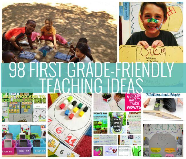 98 First Grade-Friendly Teaching Ideas