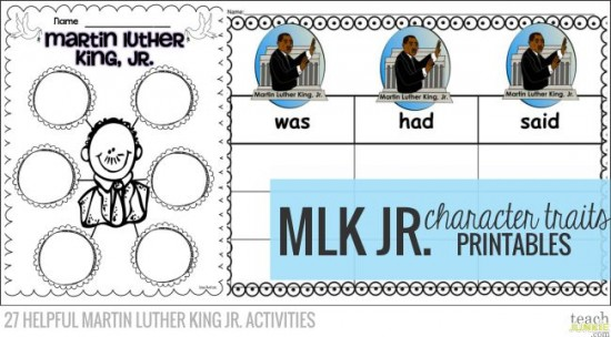 Character Traits - 27 Helpful Martin Luther King Jr. Activities: Teach Junkie