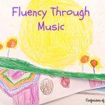 Fluency Through Music