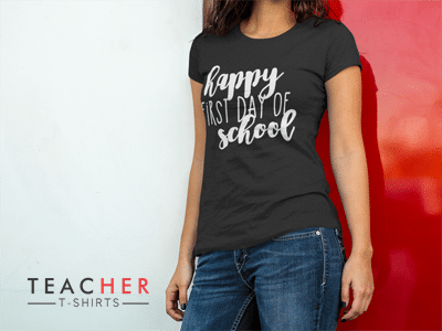 Happy First Day of School Teacher Shirt - Back to School