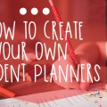 How To Create Your Own Student Planners - Teach Junkie
