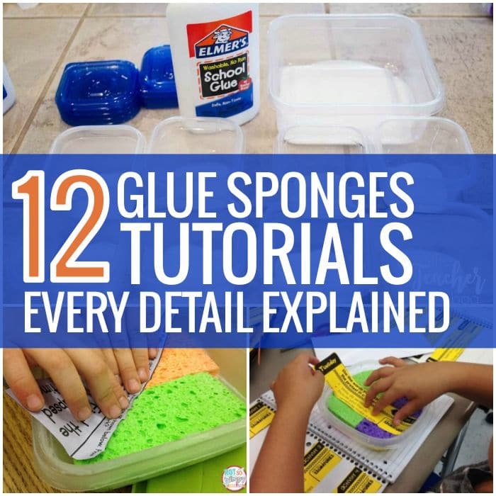 How to Make Perfect Glue Sponges Classroom - Teach Junkie