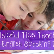 8 Helpful Tips Teaching Non-English Speaking ELLs
