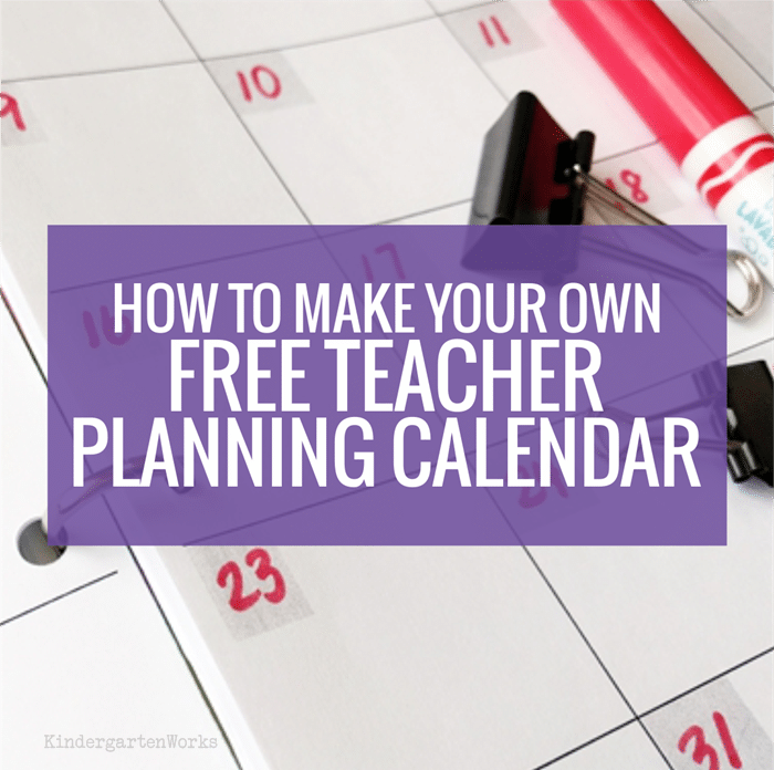 Make your own free teacher planning calendar teach junkie for Make your own planner online