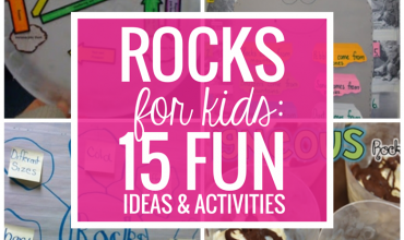 Rocks for Kids – 15 Fun Activities and Ideas