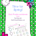 Time for Spring! Telling Time Practice Pages