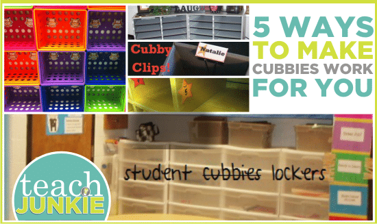 Teach Junkie: 5 Ways to Make Cubbies Work for You