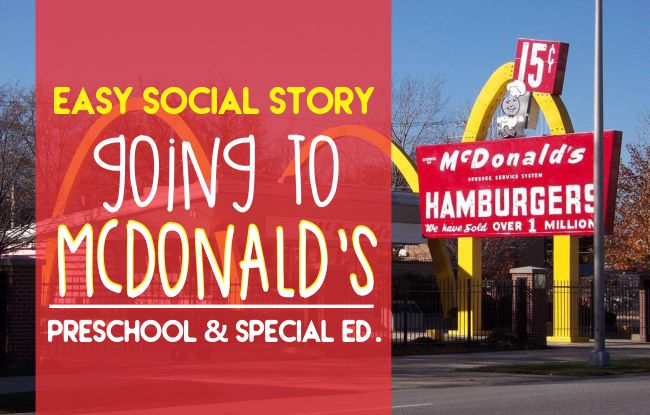 Easy Social Story: Going to McDonald's for PReschool and Special Ed - Teach Junkie