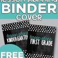 Lesson Planning Binder Covers - 4 Free Printables - Teach Junkie
