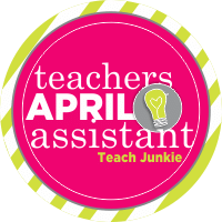 Your Personal Teacher's Assistant for April - Teach Junkie