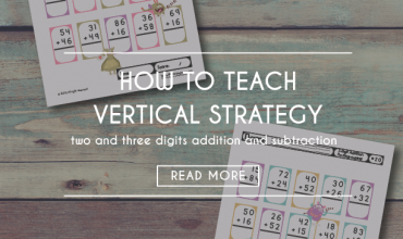 How to Teach Addition and Subtraction with a Vertical Strategy (+ Free Worksheets)